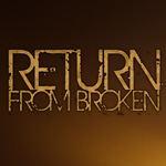 Return from Broken - Not Your Tool