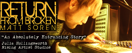 Return from Broken - Indie Electronic Recovery Rock my Matt Soren